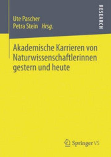 eBook Akademische Karrieren von Naturwissenschaftlerinnen gestern und heute Cover