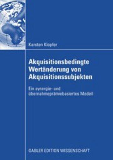 eBook Akquisitionsbedingte Wertänderung von Akquisitionssubjekten Cover