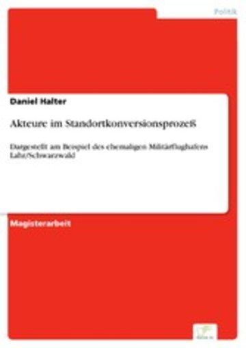 eBook Akteure im Standortkonversionsprozeß Cover