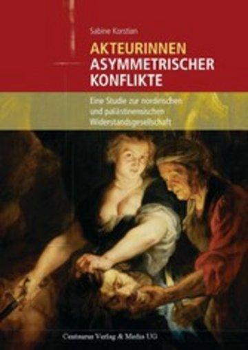 eBook Akteurinnen asymmetrischer Konflikte Cover