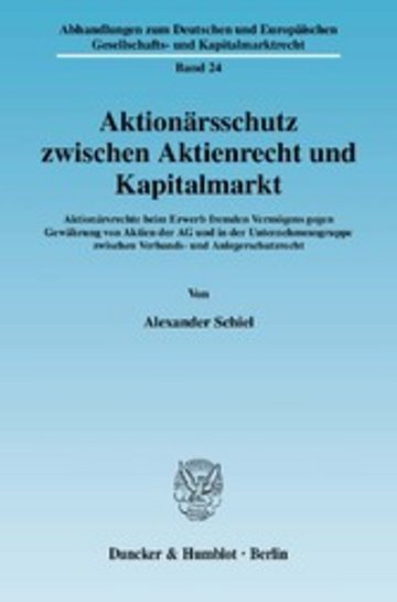 eBook Aktionärsschutz zwischen Aktienrecht und Kapitalmarkt. Cover