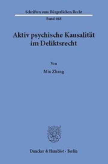 eBook Aktiv psychische Kausalität im Deliktsrecht. Cover