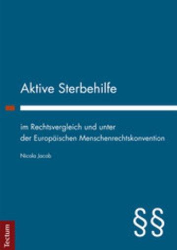 eBook Aktive Sterbehilfe im Rechtsvergleich und unter der Europäischen Menschenrechtskonvention Cover