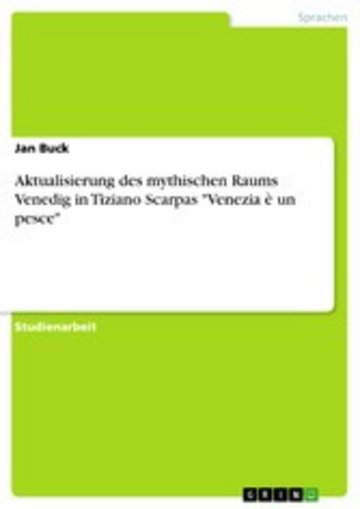 eBook Aktualisierung des mythischen Raums Venedig in Tiziano Scarpas 'Venezia è un pesce' Cover
