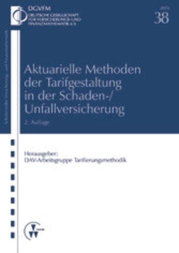 eBook Aktuarielle Methoden der Tarifgestaltung in der Schaden-/Unfallversicherung Cover