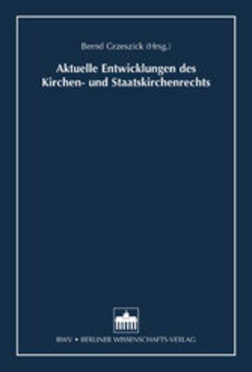 eBook Aktuelle Entwicklungen des Kirchen- und Staatskirchenrechts Cover