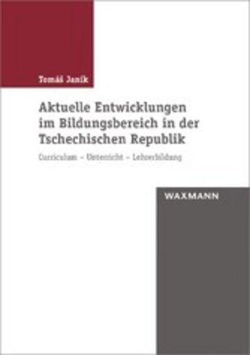 eBook Aktuelle Entwicklungen im Bildungsbereich in der Tschechischen Republik Cover