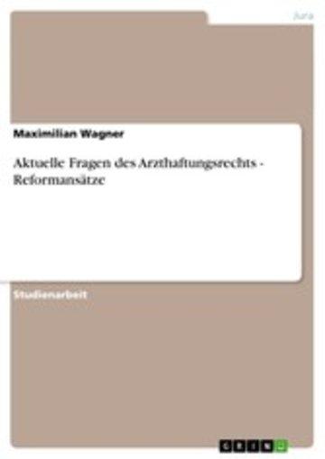 eBook Aktuelle Fragen des Arzthaftungsrechts - Reformansätze Cover