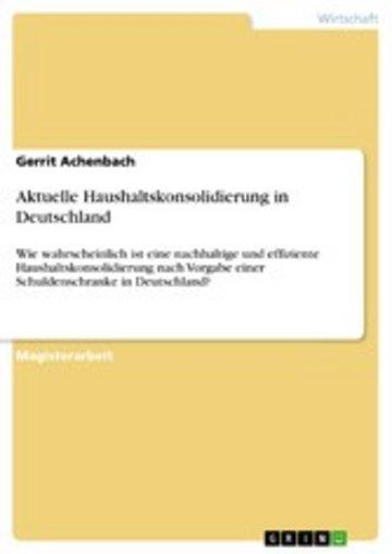 eBook Aktuelle Haushaltskonsolidierung in Deutschland Cover