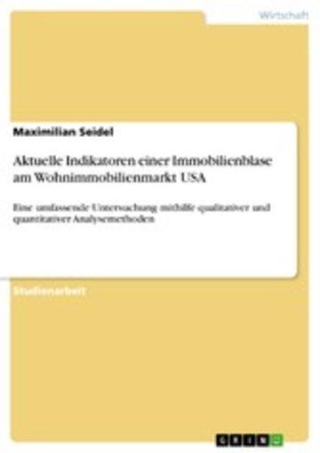 eBook Aktuelle Indikatoren einer Immobilienblase am Wohnimmobilienmarkt USA Cover