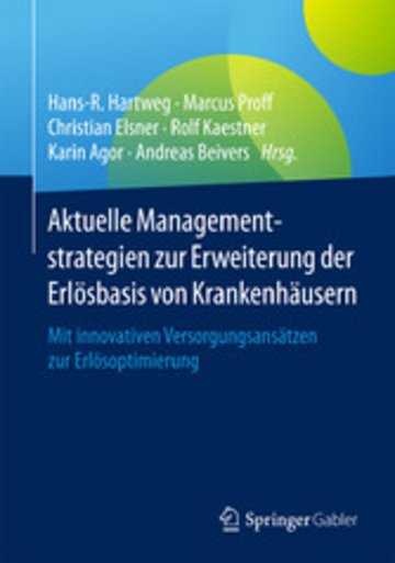 eBook Aktuelle Managementstrategien zur Erweiterung der Erlösbasis von Krankenhäusern Cover