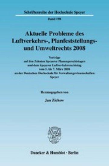 eBook Aktuelle Probleme des Luftverkehrs-, Planfeststellungs- und Umweltrechts 2008. Cover
