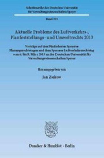 eBook Aktuelle Probleme des Luftverkehrs-, Planfeststellungs- und Umweltrechts 2013. Cover