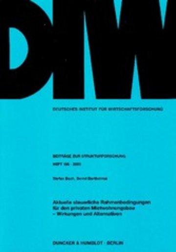 eBook Aktuelle steuerliche Rahmenbedingungen für den privaten Mietwohnungsbau - Wirkungen und Alternativen. Cover