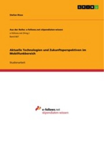 eBook Aktuelle Technologien und Zukunftsperspektiven im Mobilfunkbereich Cover