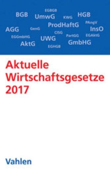 eBook Aktuelle Wirtschaftsgesetze 2017 Cover