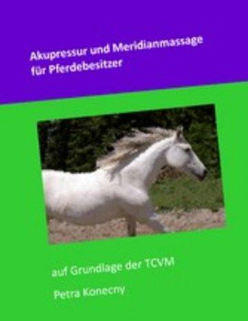 eBook Akupressur und Meridianmassage für Pferdebesitzer Cover