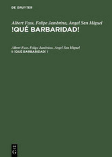 eBook Albert Fuss; Felipe Jambrina; Angel San Miguel: !Qué barbaridad!. I Cover