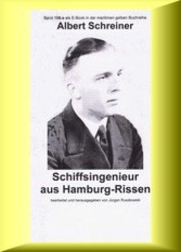 eBook Albert Schreiner - Schiffsingenieur aus Hamburg-Rissen Cover
