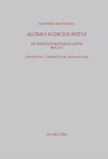 eBook Alcimus Ecdicius Avitus, De spiritalis historiae gestis, Buch 3 Cover