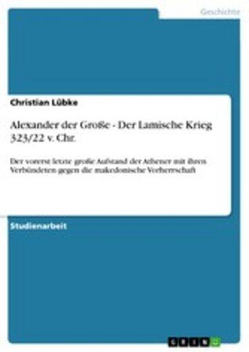 eBook Alexander der Große - Der Lamische Krieg 323/22 v. Chr. Cover