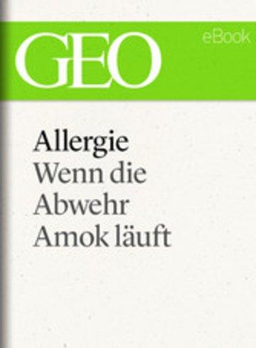 eBook Allergie: Wenn die Abwehr Amok läuft (GEO eBook Single) Cover
