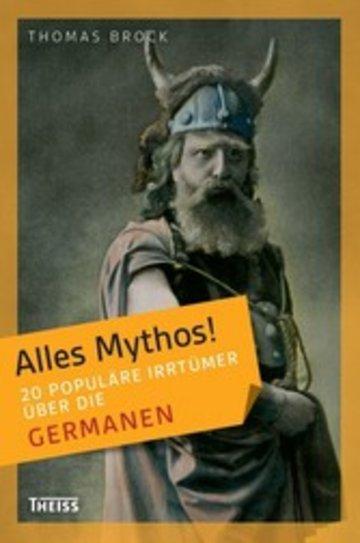 eBook Alles Mythos! 20 populäre Irrtümer über die Germanen Cover