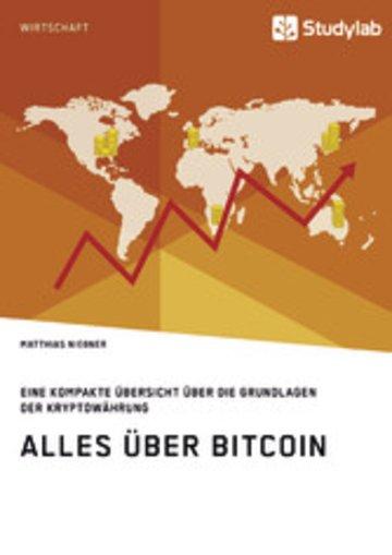 eBook Alles über Bitcoin. Eine kompakte Übersicht über die Grundlagen der Kryptowährung Cover