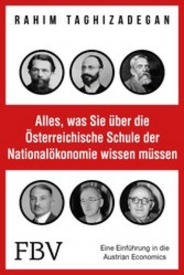 eBook Alles, was Sie über die Österreichische Schule der Nationalökonomie wissen müssen Cover