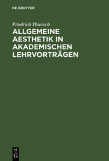 eBook Allgemeine Aesthetik in akademischen Lehrvorträgen Cover