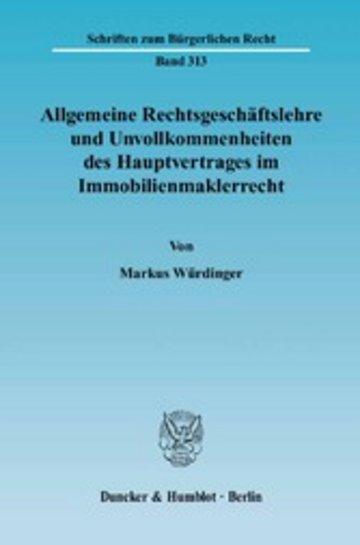 eBook Allgemeine Rechtsgeschäftslehre und Unvollkommenheiten des Hauptvertrages im Immobilienmaklerrecht. Cover