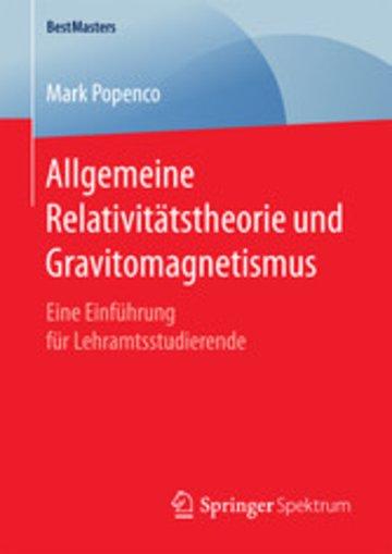 eBook Allgemeine Relativitätstheorie und Gravitomagnetismus Cover