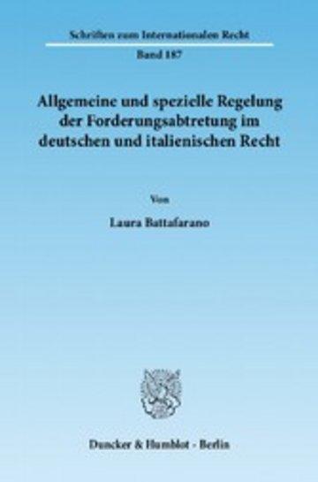 eBook Allgemeine und spezielle Regelung der Forderungsabtretung im deutschen und italienischen Recht. Cover