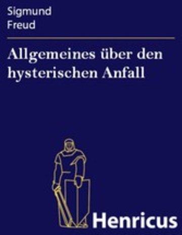 eBook Allgemeines über den hysterischen Anfall Cover