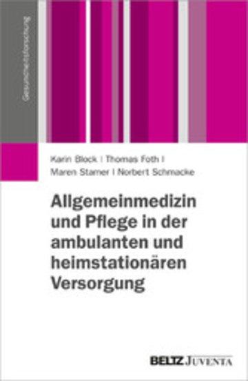 eBook Allgemeinmedizin und Pflege in der ambulanten und heimstationären Versorgung Cover