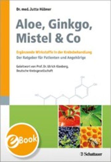 eBook Aloe, Ginkgo, Mistel & Co Cover