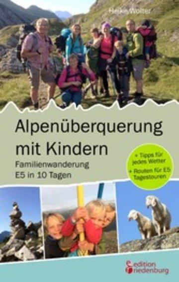 eBook Alpenüberquerung mit Kindern - Familienwanderung E5 in 10 Tagen Cover