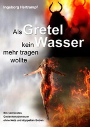 eBook Als Gretel kein Wasser mehr tragen wollte Cover