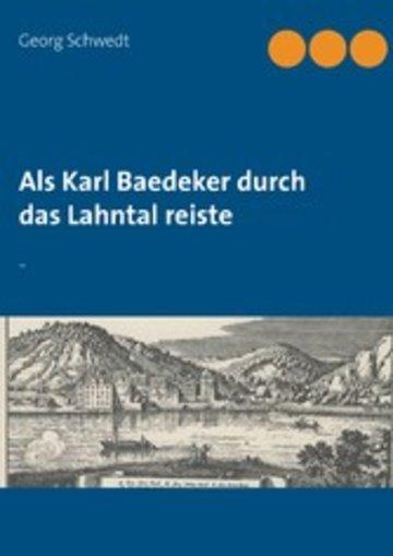 eBook Als Karl Baedeker durch das Lahntal reiste Cover