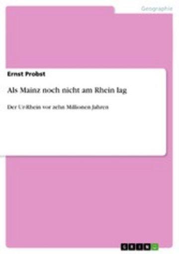 eBook Als Mainz noch nicht am Rhein lag Cover
