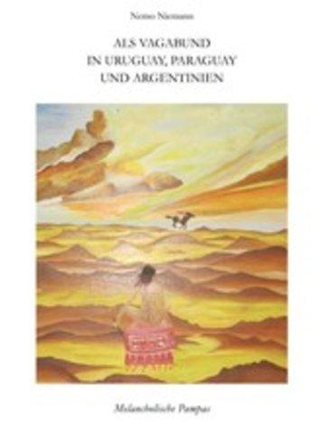 eBook Als Vagabund in Uruguay, Paraguay und Argentinien Cover