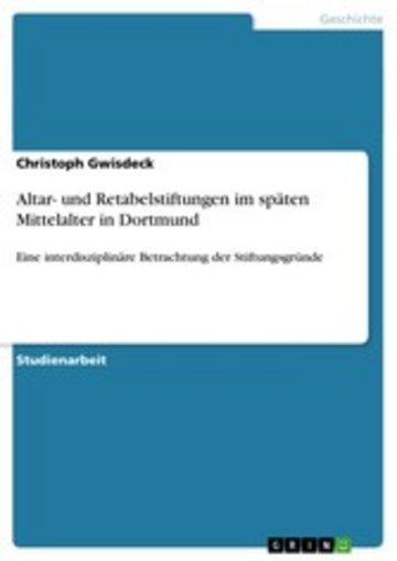 eBook Altar- und Retabelstiftungen im späten Mittelalter in Dortmund Cover