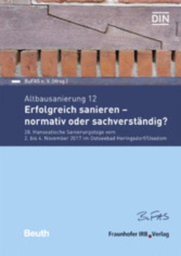 eBook Altbausanierung 12. Erfolgreich sanieren - normativ oder sachverständig?. Cover