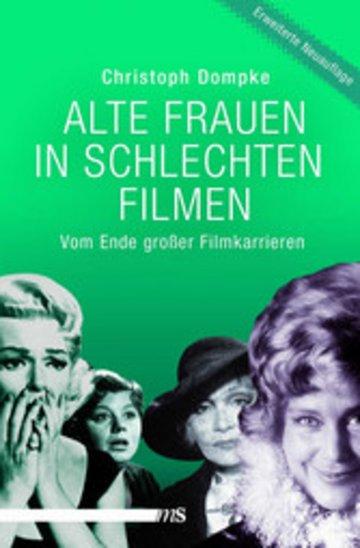 eBook Alte Frauen in schlechten Filmen Cover