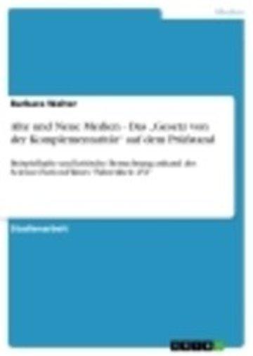 eBook Alte und Neue Medien - Das 'Gesetz von der Komplementarität' auf dem Prüfstand Cover