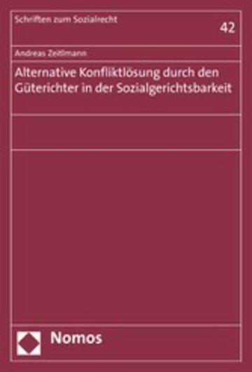 eBook Alternative Konfliktlösung durch den Güterichter in der Sozialgerichtsbarkeit Cover