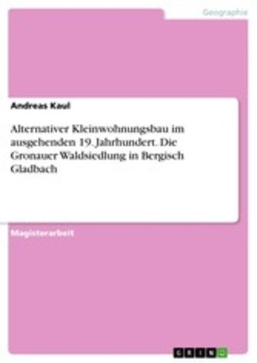 eBook Alternativer Kleinwohnungsbau im ausgehenden 19. Jahrhundert. Die Gronauer Waldsiedlung in Bergisch Gladbach Cover