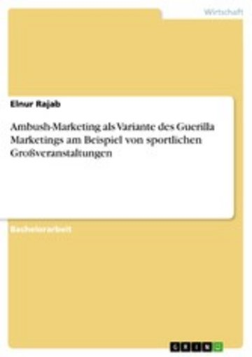 eBook Ambush-Marketing als Variante des Guerilla Marketings am Beispiel von sportlichen Großveranstaltungen Cover