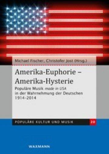 eBook Amerika-Euphorie - Amerika-Hysterie Cover