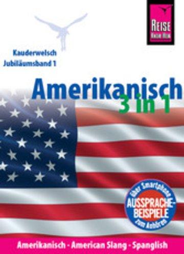eBook Amerikanisch 3 in 1: Amerikanisch Wort für Wort, American Slang, Spanglish Cover